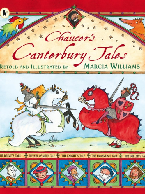 Marcia Williams - Chaucer's Canterbury Tales (AGE 6+)