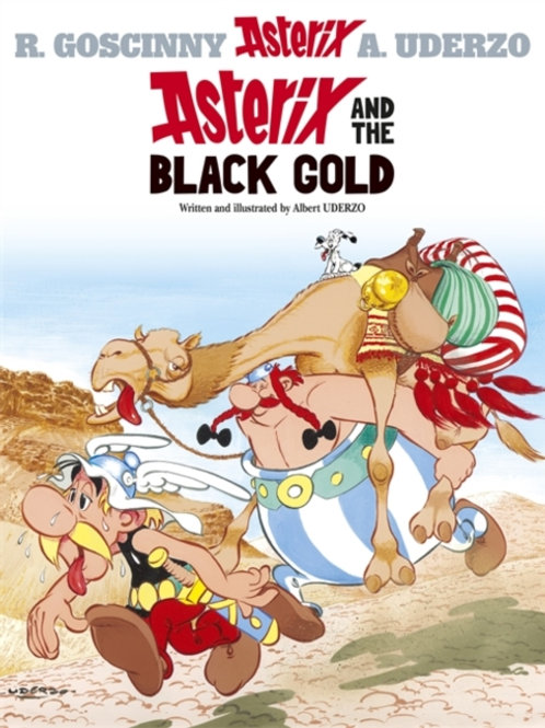 Rene Goscinny - Asterix And The Black Gold (AGE 8+) (No. 26)