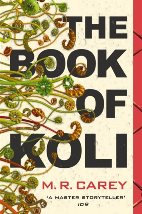M.R. Carey - The Book of Koli