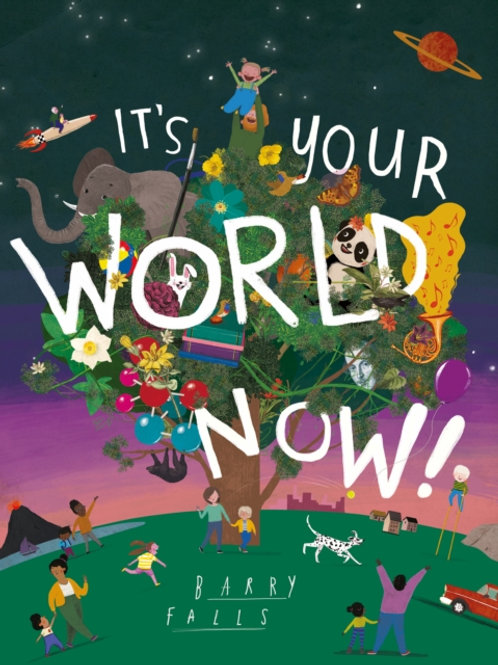 Barry Falls - It's Your World Now (AGE 3+)