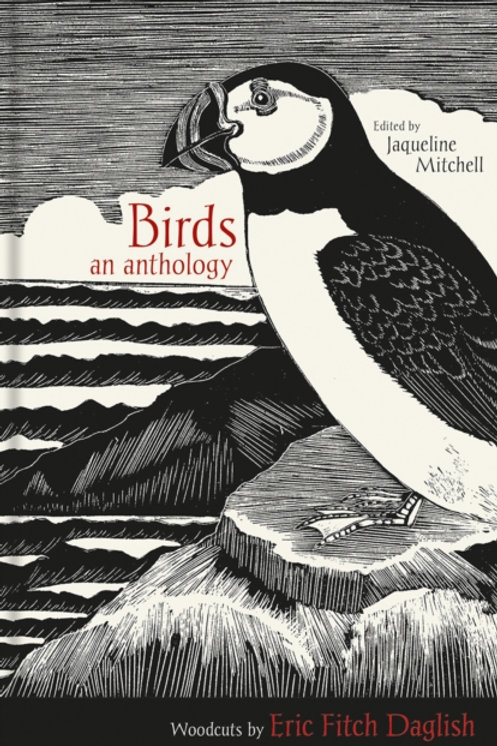 Jaqueline Mitchell (ed.) - Birds : An Anthology (HARDBACK)