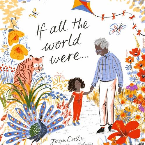Joseph Coelho - If All the World Were . . . (AGE 3+)