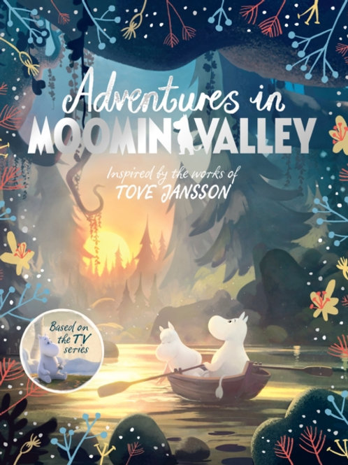 Adventures In Moominvalley (AGE 5+)