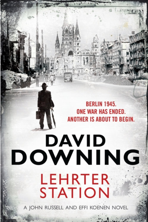 David Downing - Lehrter Station (5th In Series)
