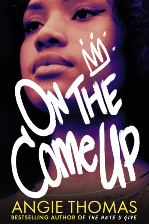 Angie Thomas - On The Come Up (AGE 14+)