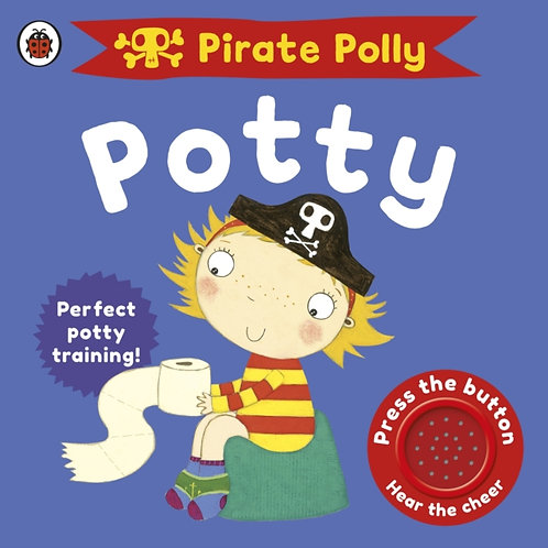 Andrea Pinnington - Pirate Polly's Potty (AGE 18 MONTHS+) (HARDBACK)