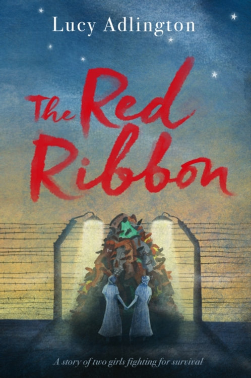 Lucy Adlington - The Red Ribbon (AGE 12+)