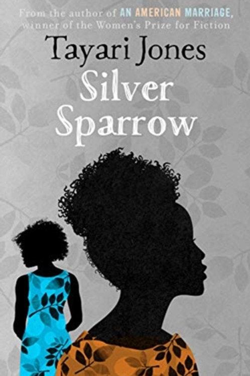 Tayari Jones  - Silver Sparrow
