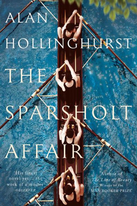 Alan Hollinghurst - Sparsholt Affair