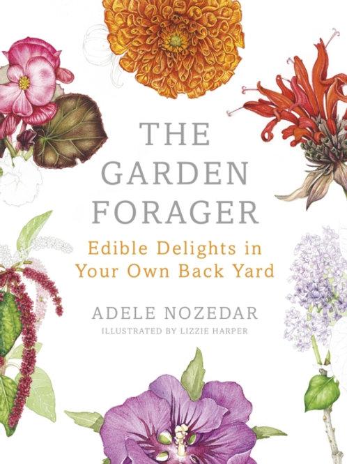 Adele Nozedar - The Garden Forager (HARDBACK)