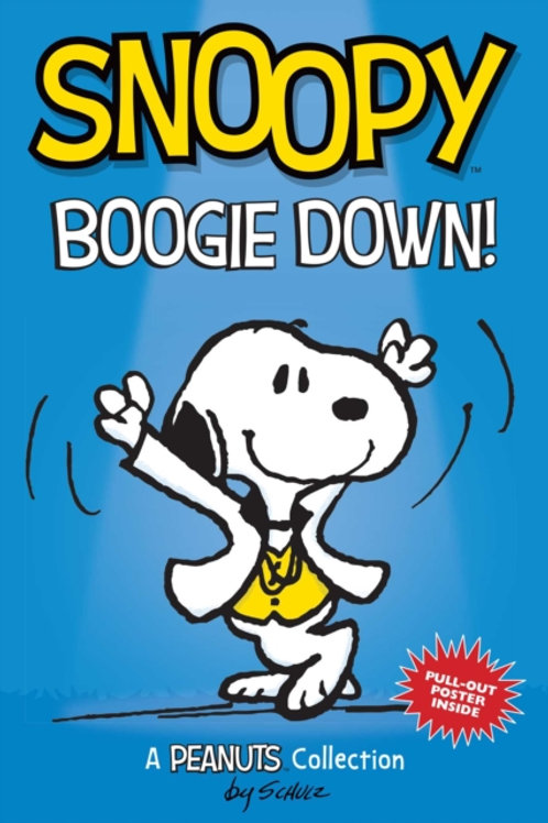 Charles M. Schulz - Snoopy: Boogie Down