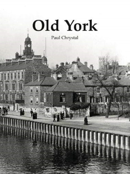 Paul Chrystal - Old York