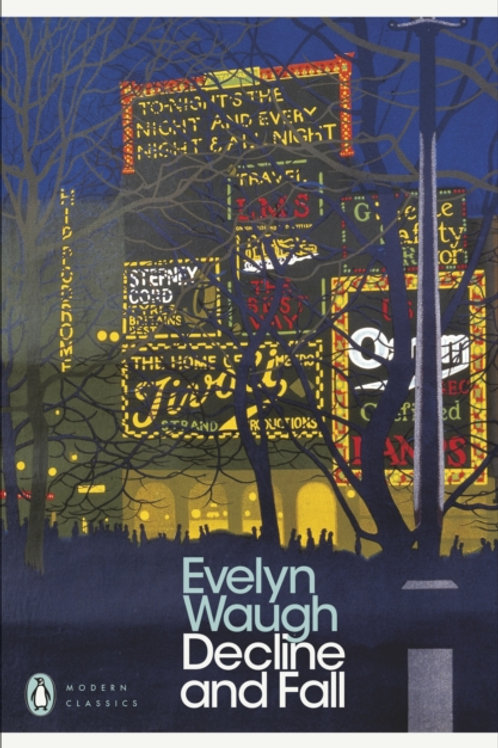 Evelyn Waugh - Decline And Fall