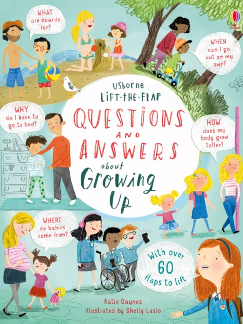 Katie Daynes - Lift-the-Flap Questions & Answers: Growing Up (AGE 5+) (HARDBACK)