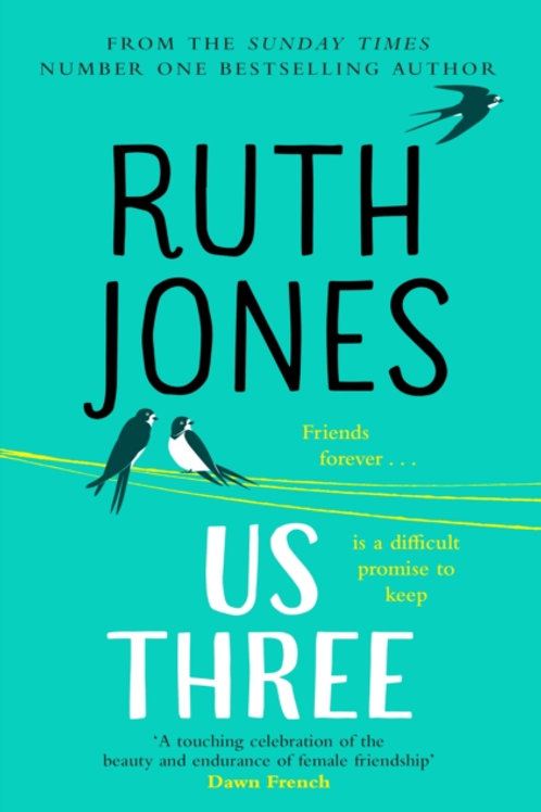 Ruth Jones - Us Three (SIGNED COPY) (HARDBACK)