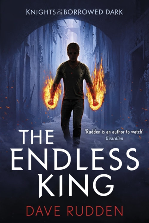 Dave Rudden - The Endless King (AGE 9+) (3rd In Series)