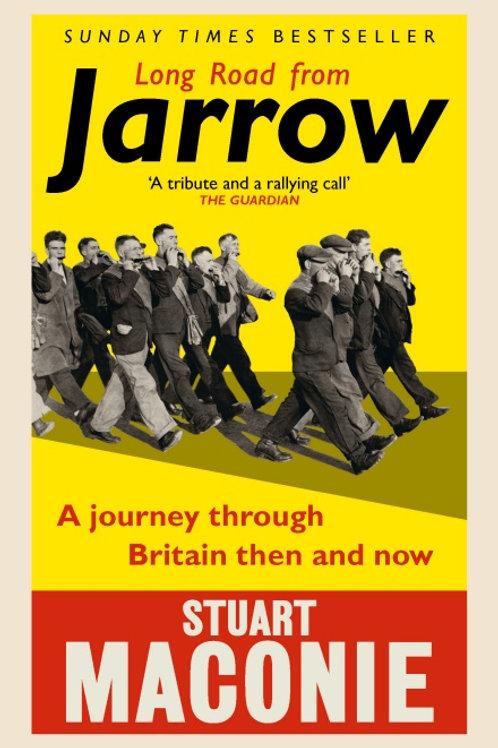Stuart Maconie - Long Road To Jarrow