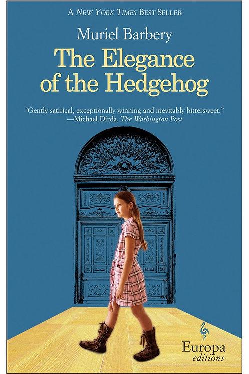 Muriel Barbery - The Elegance Of The Hedgehog