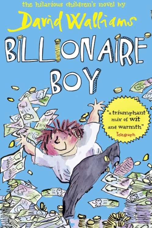 David Walliams - Billionaire Boy (AGE 8+)