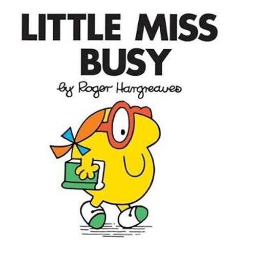 Roger Hargreaves - Little Miss Busy (AGE 3+) (Little Miss No. 19)