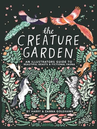 Harry And Zanna Goldhawk - The Creature Garden (HARDBACK)