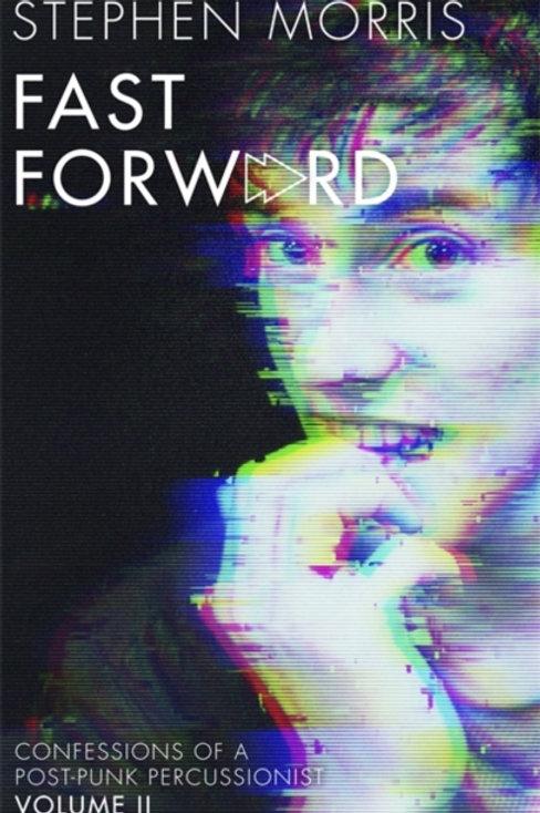 Stephen Morris - Fast Forward (SIGNED COPY) (HARDBACK)