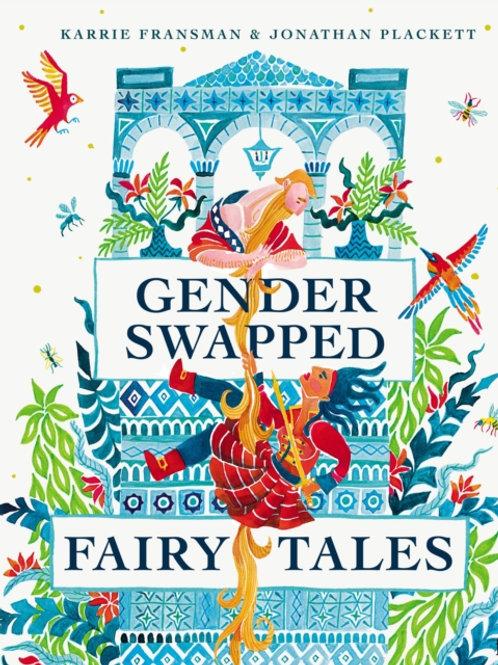 Fransman and Plackett - Gender Swapped Fairy Tales (HARDBACK)