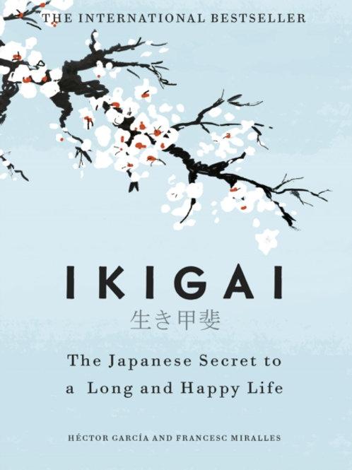 Hector Garcia - Ikigai : The Japanese Secret To A Long And Happy Life (HARDBACK)