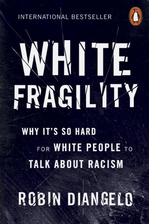 Robin DiAngelo - White Fragility