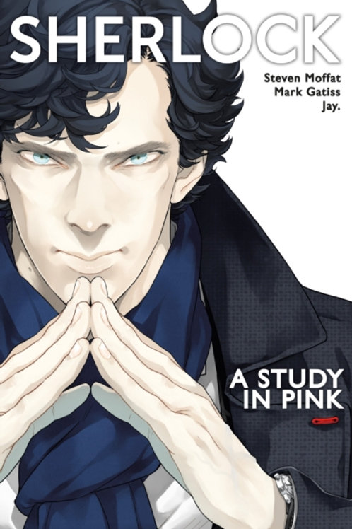 Mark Gatiss and Steven Moffat - Sherlock: A Study In Pink (1st In Series)