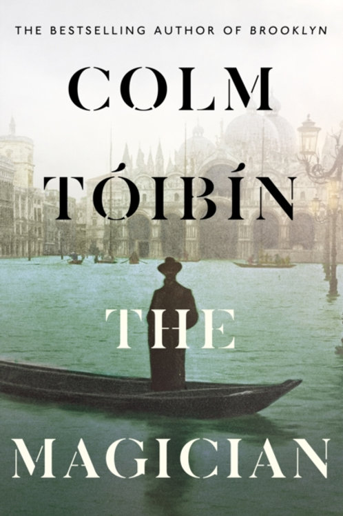 Colm Toibin - The Magician (SIGNED COPY) (HARDBACK)