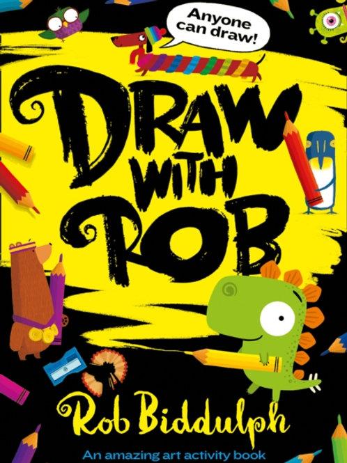 Rob Biddulph - Draw With Rob (AGE 3+)