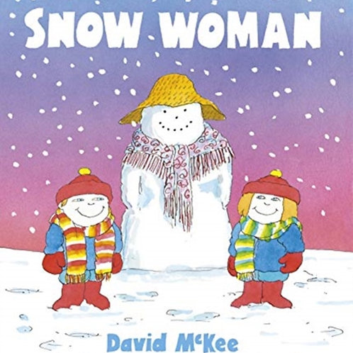 David McKee - Snow Woman (AGE 3+)