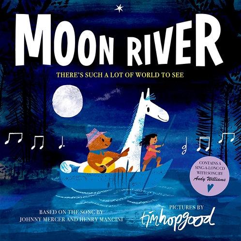 Tim Hopgood - Moon River (AGE 4+)