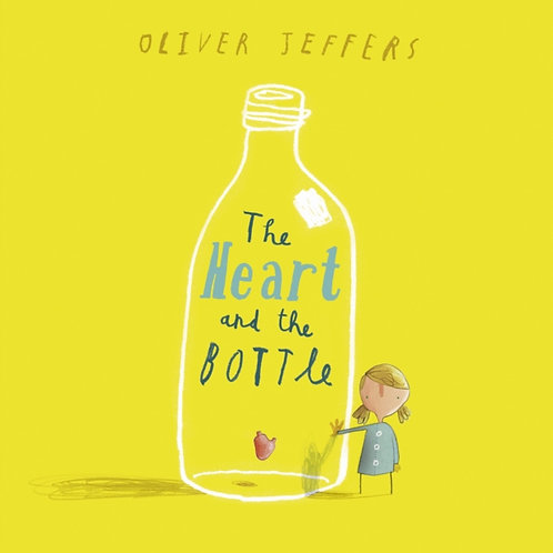Oliver Jeffers - The Heart And The Bottle (AGE 3+)