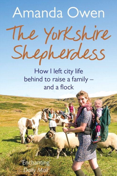 Amanda Owen - The Yorkshire Shepherdess (1st In Series)