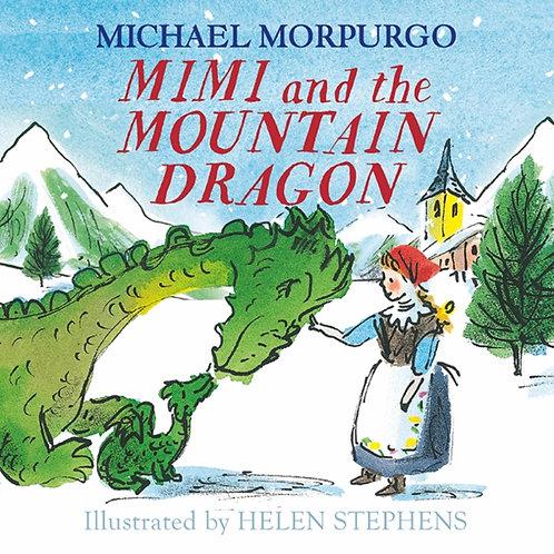 Michael Morpurgo - Mimi And The Mountain Dragon (AGE 5+)