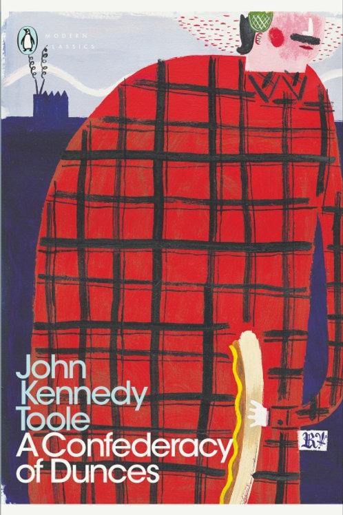 John Kennedy Toole - A Confederacy of Dunces