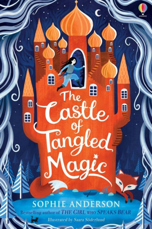 Sophie Anderson - The Castle Of Tangled Magic (SIGNED COPY) (AGE 9+)