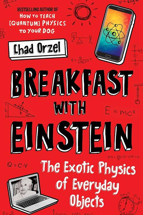 Chad Orzel - Breakfast With Einstein