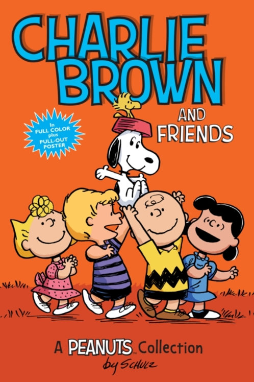 Charles M. Schulz - Charlie Brown And Friends
