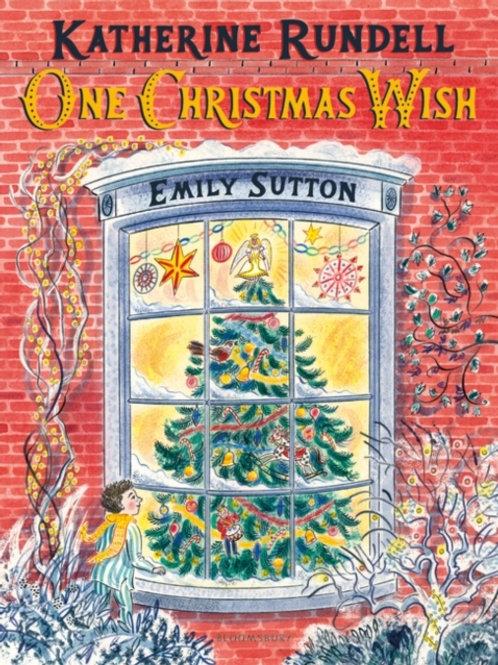 Katherine Rundell - One Christmas Wish (AGE 7+)