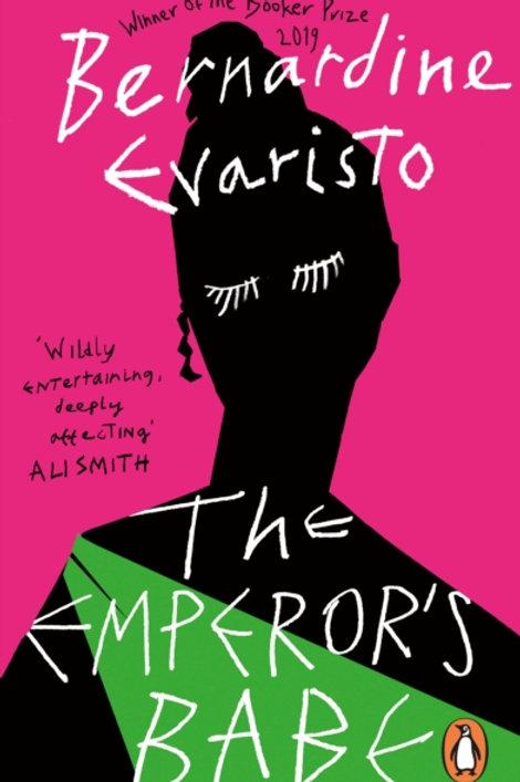 Bernardine Evaristo - The Emperor's Babe