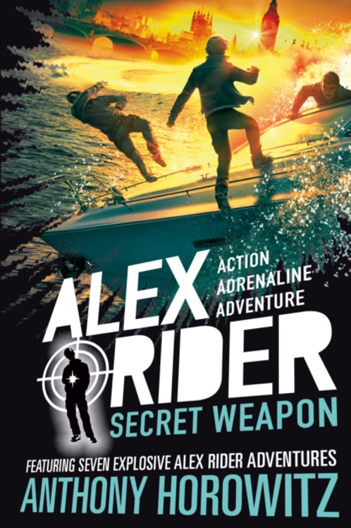 Anthony Horowitz - Secret Weapon (AGE 12+) (12th In Series)
