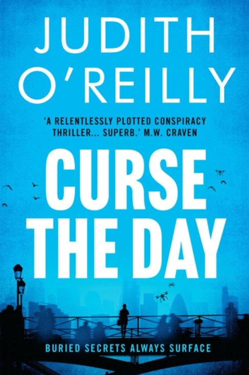 Judith O'Reilly - Curse The Day