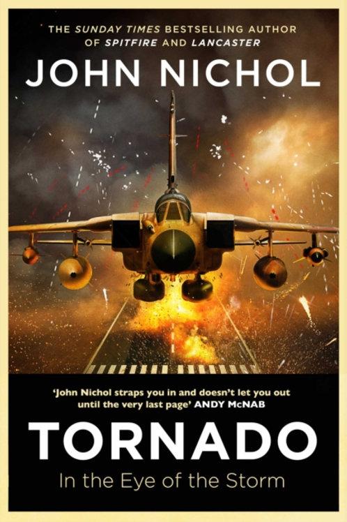 John Nichol - Tornado : In The Eye Of The Storm (SIGNED COPY) (HARDBACK)