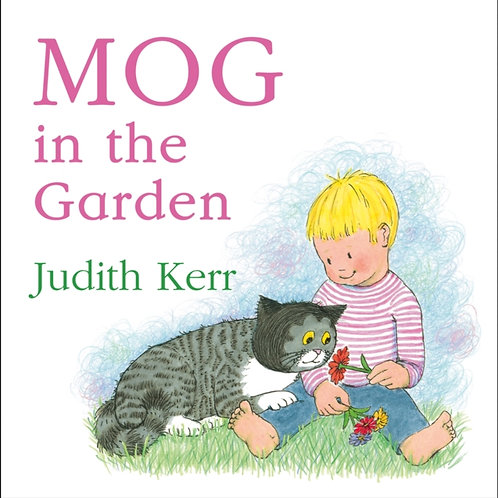 Judith Kerr - Mog In The Garden (AGE 1 +) (HARDBACK)