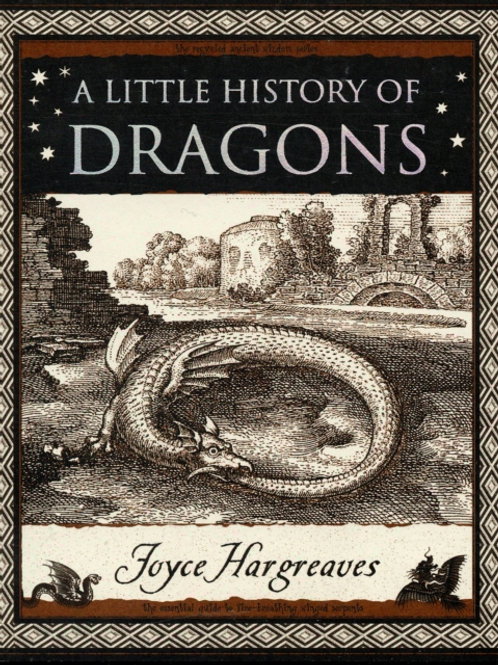 Joyce Hargreaves - A Little History Of Dragons