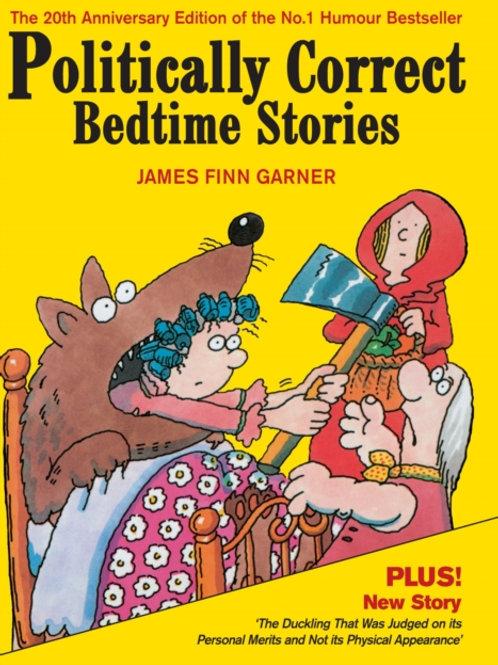 James Finn Garner - Politically Correct Bedtime Stories (HARDBACK)