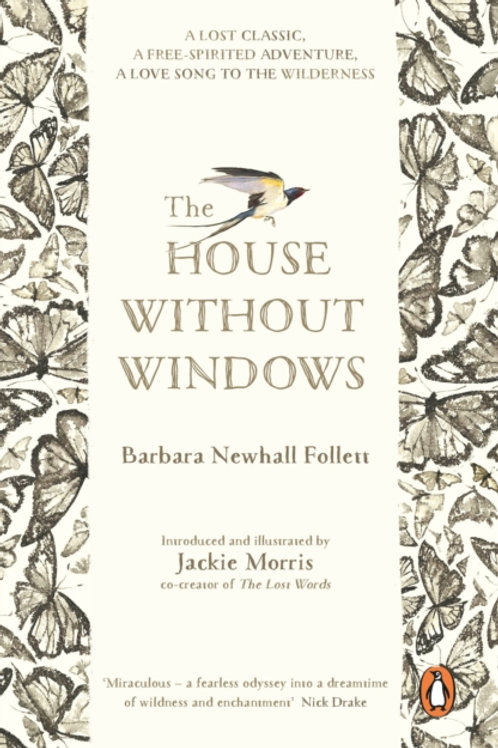 Barbara Newhall Follett - The House Without Windows